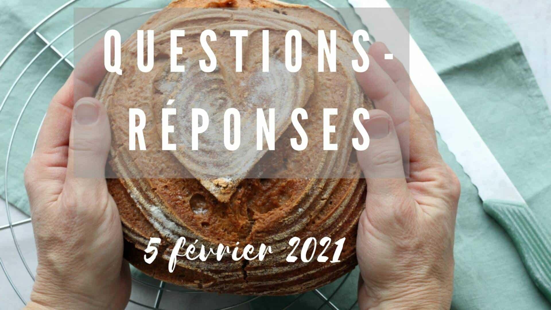 Questions-réponses live du 5 février 2021